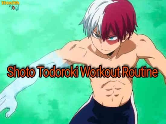 Shoto Todoroki Workout Routine
