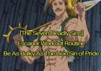 [The Seven Deadly Sin's] Escanor Workout Routine: Be As Bulky As The Lion Sin Of Pride