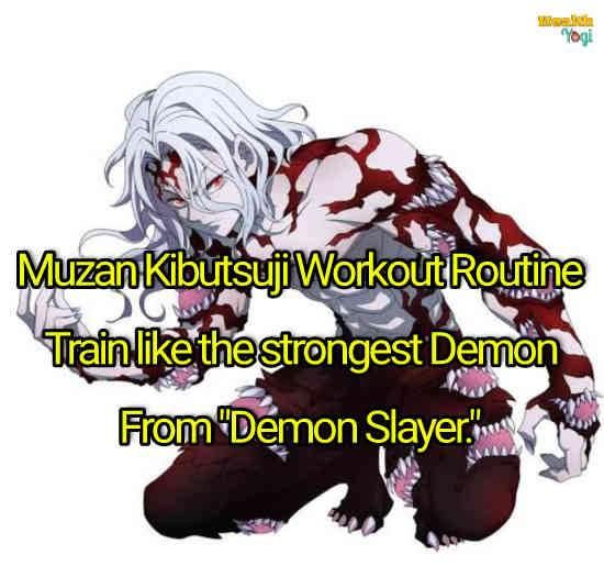"Muzan Kibutsuji Workout Routine: Train like the strongest Demon from ""Demon Slayer"""