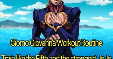 Giorno Giovanna Workout Routine: Train like the Fifth and the strongest JoJo