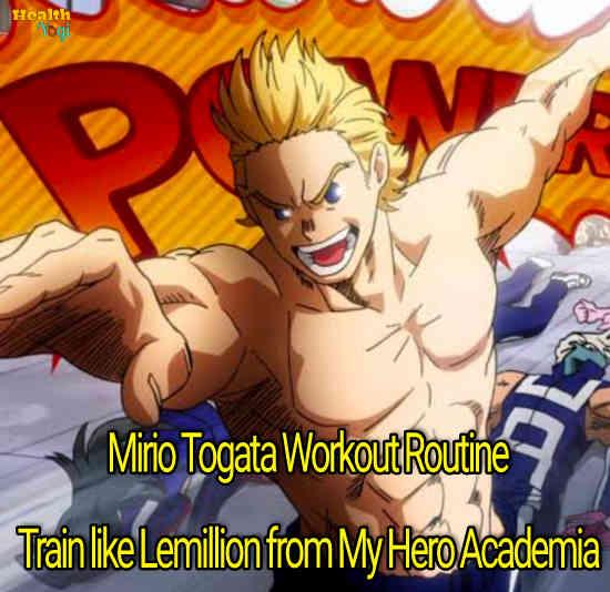 Mirio Togata Workout Routine: Train like Lemillion from My Hero Academia