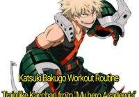 "Katsuki Bakugo Workout Routine: Train like Kacchan from ""My hero Academia"""